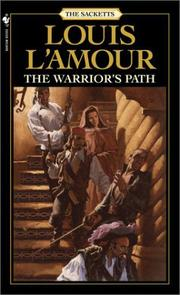 Cover of: The warrior's path by Louis L'Amour