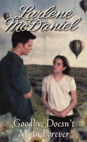 Cover of: Goodbye doesn't mean forever by Lurlene McDaniel