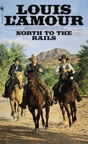 Cover of: North to the Rails by Louis L'Amour