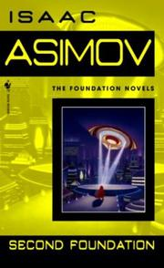 Cover of: Second foundation by Isaac Asimov
