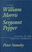 Cover of: From William Morris to Sergeant Pepper by Peter Stansky