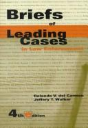 Cover of: Briefs of leading cases in law enforcement by Rolando V. Del Carmen