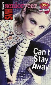 Cover of: Can't stay away by Francine Pascal