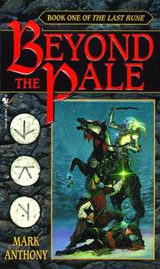 Cover of: Beyond the Pale (The Last Rune, Book 1) by Mark Anthony