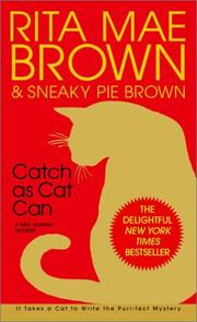 Cover of: Catch as cat can by Rita Mae Brown