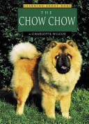 Cover of: The chow chow by Charlotte Wilcox