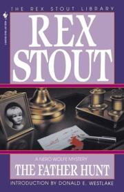 Cover of: The Father Hunt by Rex Stout