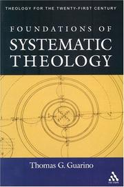 Cover of: Foundations Of Systematic Theology (Theology for the Twenty-First Century) by Thomas G. Guarino