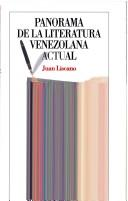 Cover of: Panorama de la literatura venezolana actual by Liscano, Juan
