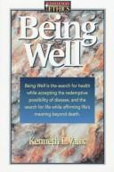 Cover of: Being well by Kenneth L. Vaux
