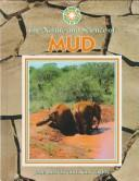Cover of: The nature and science of mud by Burton, Jane.