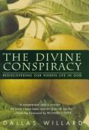 Cover of: The Divine Conspiracy by Dallas Willard