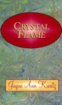 Cover of: Crystal flame by Jayne Ann Krentz