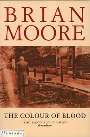 Cover of: The colour of blood by Brian Moore