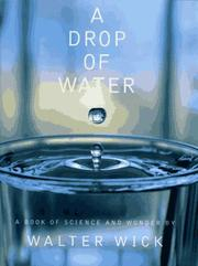 Cover of: A drop of water by Walter Wick