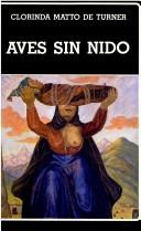 Cover of: Aves sin nido by Clorinda Matto de Turner
