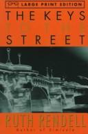 Cover of: The Keys to the Street by Ruth Rendell