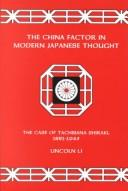 Cover of: The China factor in Modern Japanese thought by Lincoln Li