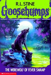 Cover of: The werewolf of Fever Swamp by R. L. Stine