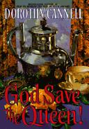 Cover of: God save the Queen by Dorothy Cannell