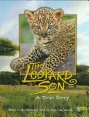 Cover of: The leopard son by Jacqueline A. Ball