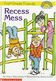 Cover of: Recess mess by Grace Maccarone