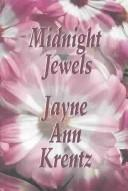 Cover of: Midnight Jewels by Jayne Ann Krentz