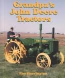 Cover of: Grandpa's John Deere tractors by Roy Harrington