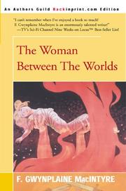 Cover of: The woman between the worlds by F. Gwynplaine MacIntyre