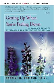 Cover of: Getting up when you&#39;re feeling down by Harriet B. Braiker
