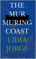 Cover of: The murmuring coast by Lidia Jorge, Ldia Jorge
