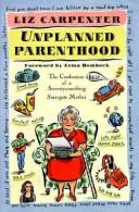 Cover of: Unplanned Parenthood by Liz Carpenter