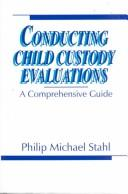 Cover of: Conducting child custody evaluations by Philip Michael Stahl