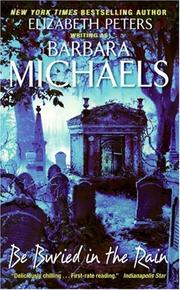 Cover of: Be Buried in the Rain by Barbara Michaels
