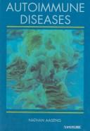 Cover of: Autoimmune diseases by Nathan Aaseng