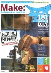 Cover of: MAKE: Technology on Your Time Vol. 1 (Make: Technology on Your Time) by Mark Frauenfelder