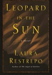 Cover of: Leopardo al sol by Laura Restrepo