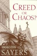 Cover of: Creed or chaos? by Dorothy L. Sayers