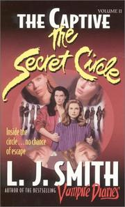 Cover of: The Captive (Secret Circle) by L. J. Smith