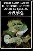 Cover of: Coronel no tiene quien le escriba by Gabriel Garcia Marquez