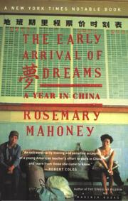 Cover of: The early arrival of dreams by Rosemary Mahoney