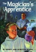 Cover of: The magician&#39;s apprentice by Sidney Rosen