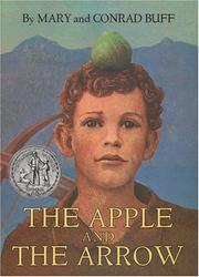 Cover of: The apple and the arrow by Mary Buff