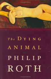 Cover of: The dying animal by Philip Roth, Philip Roth
