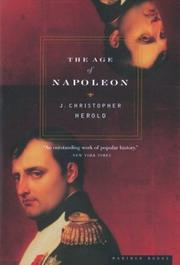 Cover of: Horizon book of the age of Napoleon by J. Christopher Herold