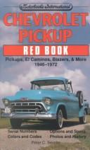 Cover of: Chevrolet pickup red book by Peter C. Sessler