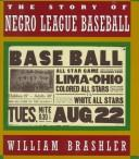 Cover of: The story of Negro league baseball by William Brashler