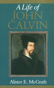 Cover of: A life of John Calvin by Alister E. McGrath