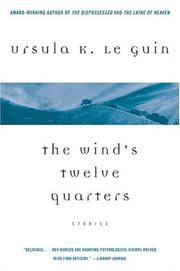 Cover of: The wind's twelve quarters by Ursula K. Le Guin