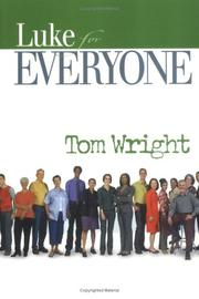 Cover of: Luke for Everyone (For Everyone) by Tom Wright